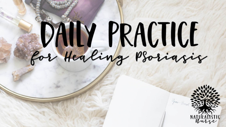 daily practice for healing psoriasis