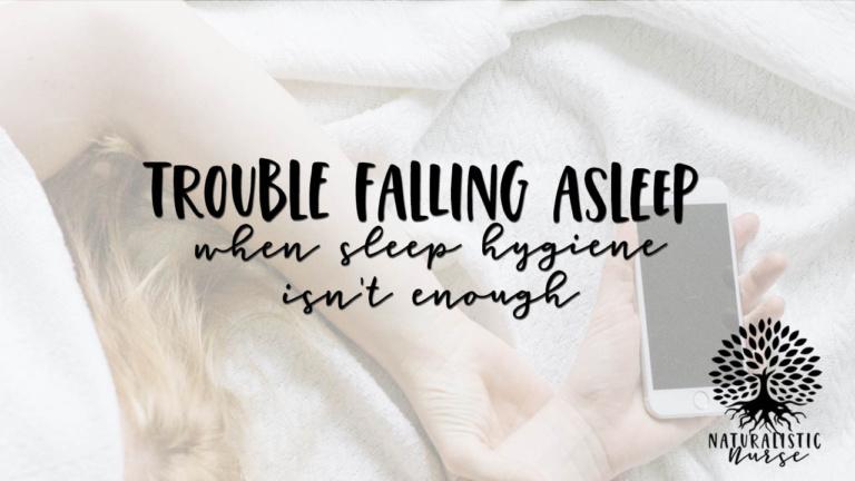 trouble falling asleep