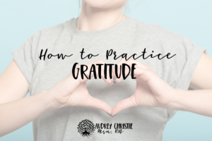 how to practice grattiude