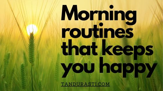 Morning routines for happiness