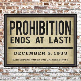 Prohibition Ends Print
