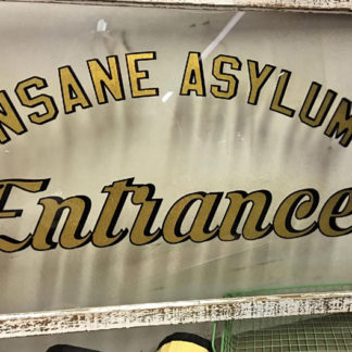 Vintage Asylum Entrance Sign