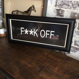 F*CK OFF Framed Print