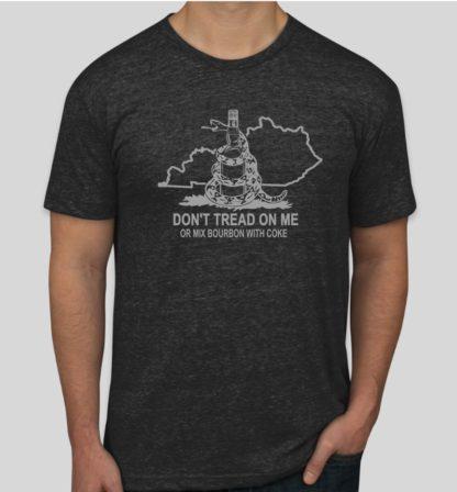 Don't Tread On My Bourbon Shirt
