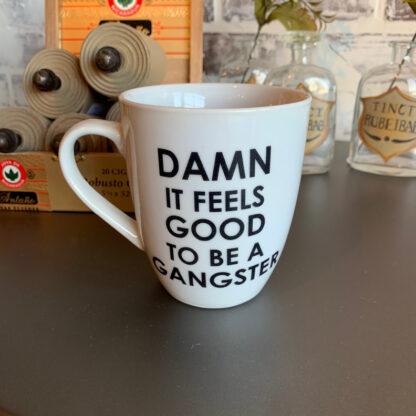 Feeling Gangster Coffee Mug