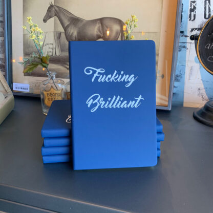 Journal- F*cking Brilliant