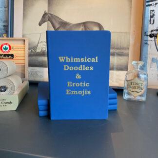 Journal- Whimsical Doodles & Erotic Emojis