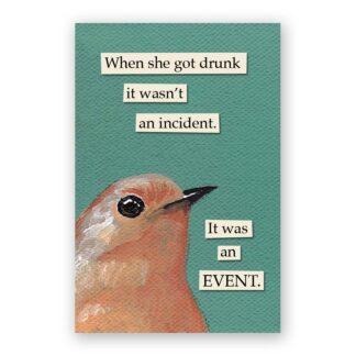 Drunk Incident Magnet
