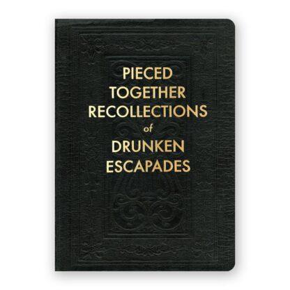 Drunken Escapades Journal- Medium