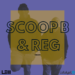 SCOOP B & REG
