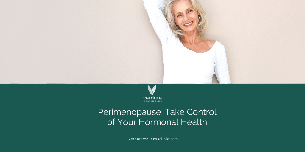 Perimenopause: take control of your hormonal health