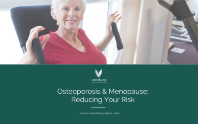 Osteoporosis & Menopause: reducing your risk