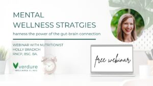 mental wellness strategies webinar nutritionist Holly Bradich gut health