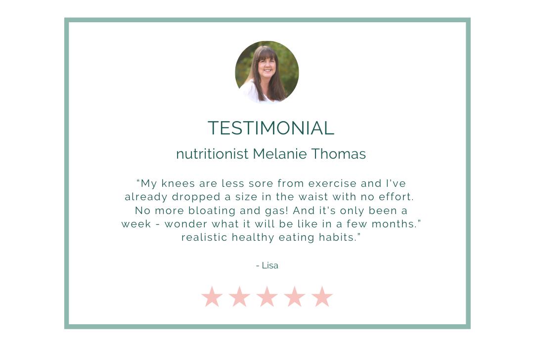 Melanie Thomas nutritionist testimonial