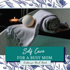 self care for a busy mom