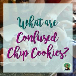 What are Confused Chip Cookies? ~ Cookie Recipe