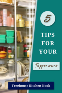 top 5 tips for your tupperware, tips for your tupperware, tupperware tips, tips for tupperware, marry tupperware seals
