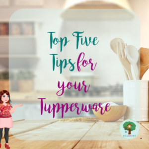 Top Five Tips for your Tupperware