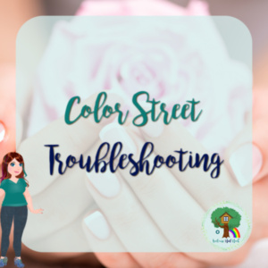 Color Street Troubleshooting