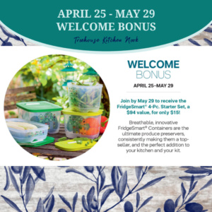 tupperware april 25 - may 29 welcome bonus, join tupperware, sign up for tupperware, become a tupperware lady, tupperware alaska, join, income