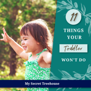 11 things your toddler won't do