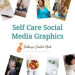 self-care social media graphics, self-care graphics, ready to post self-care graphics, social media graphics, social media, done for you self-care graphics, done for you self-care social media graphics