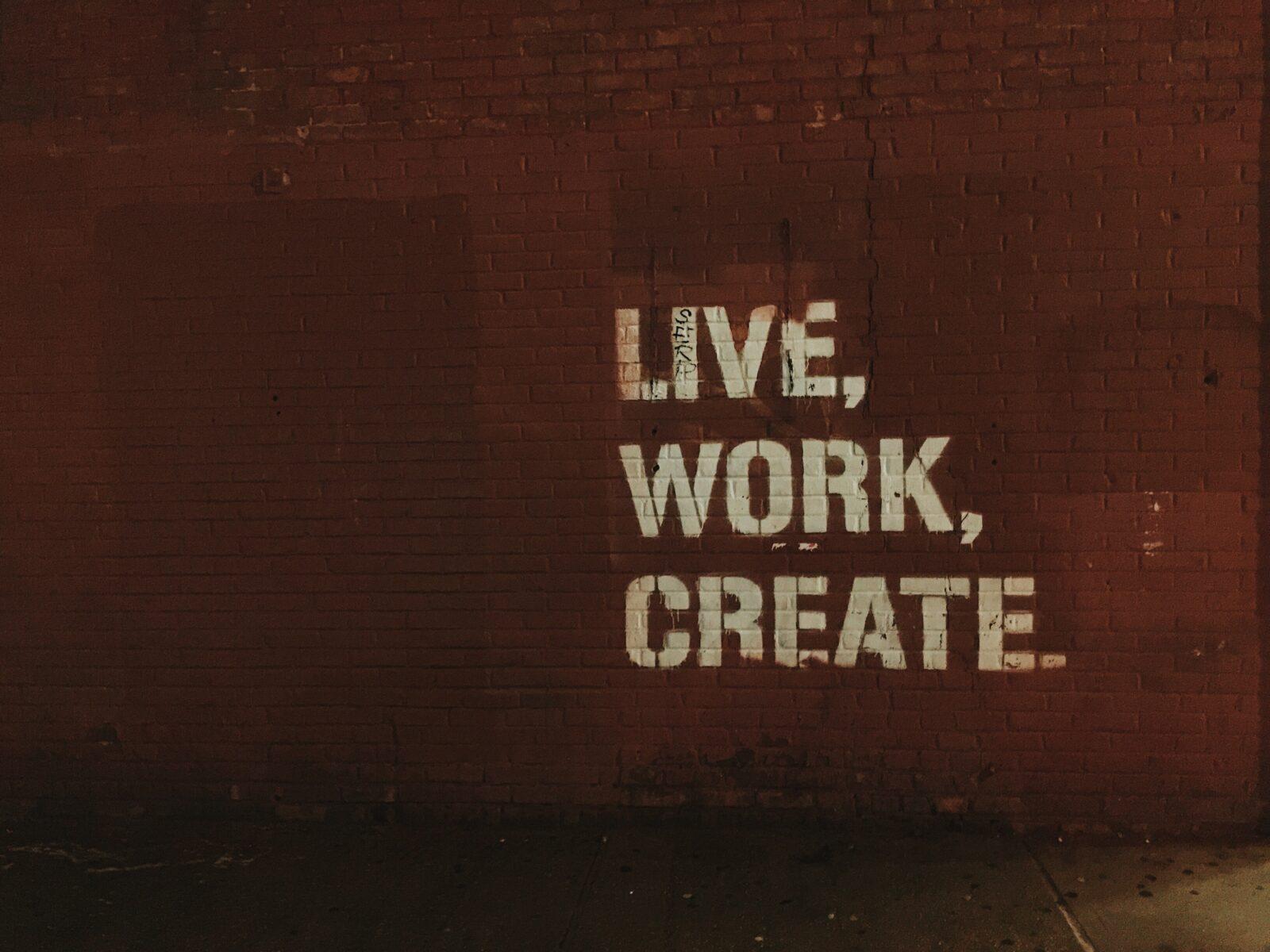 Live, Work, Create - Entrepreneurs
