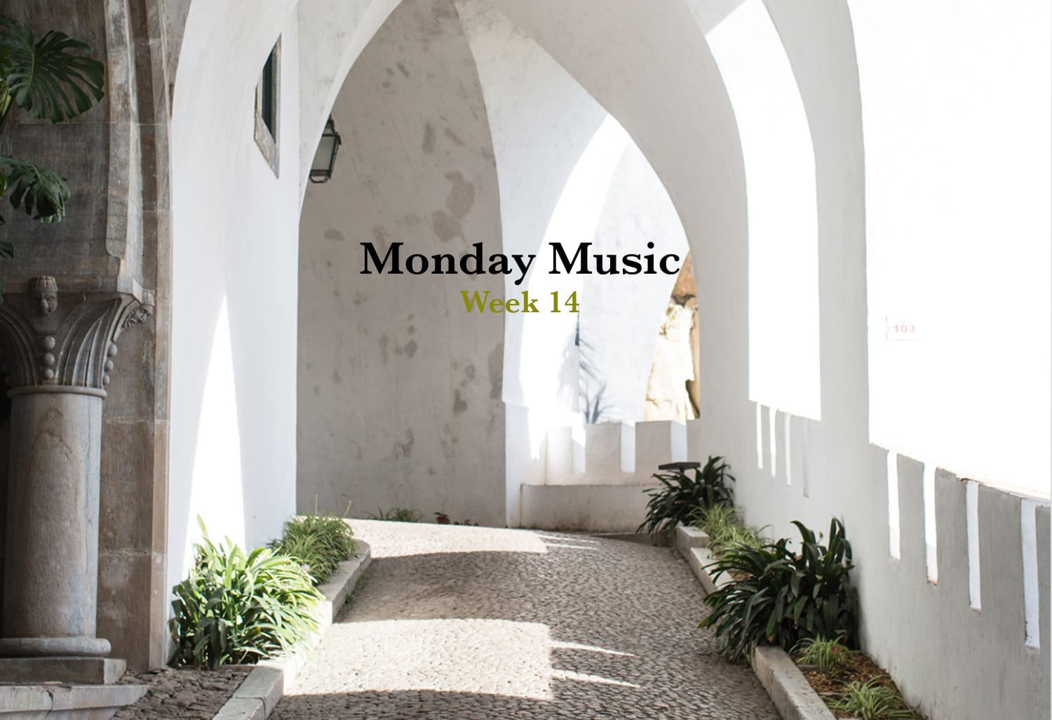 Monday Music Week 14