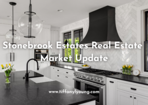 Stonebrook Estates Real Estate Update