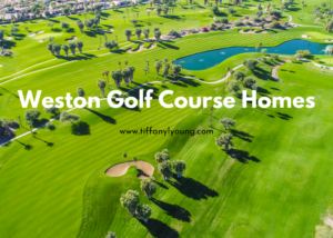 Weston Golf Course Homes