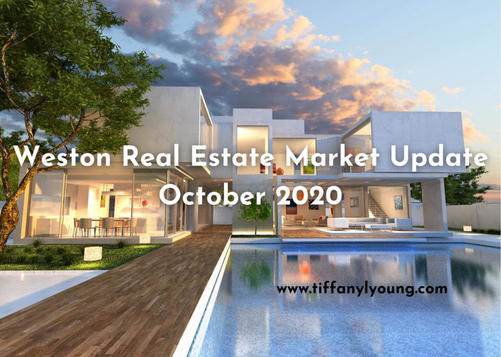 Weston Real Estate Update October 2020