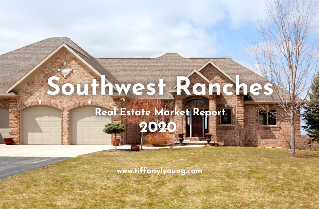 Southwest Ranches Real Estate Report 2020