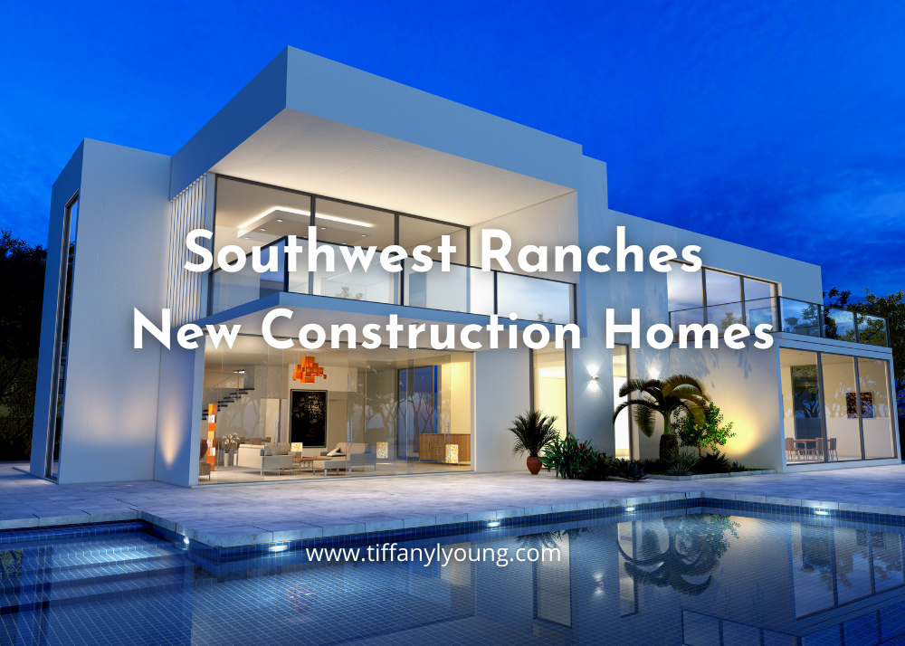Southwest Ranches New Construction Homes for sale