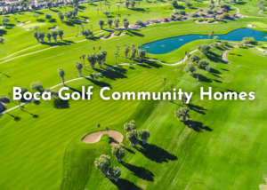 Boca Raton Golf Community Homes