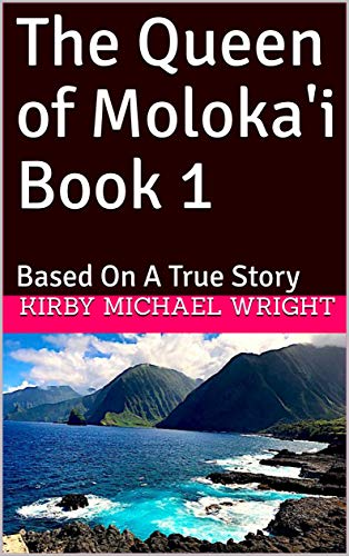 The Queen of Moloka'i