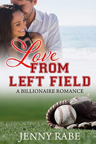 Book Review: Love From Left Field: A Billionaire Romance