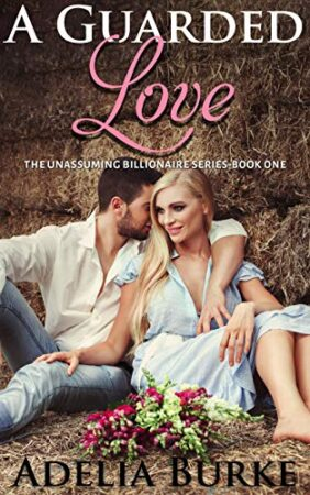 Book cover of A Guarded Love a Christian sweet romance by Adelia Burke