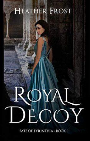 Book cover of Royal Decoy a Fantasy Novel