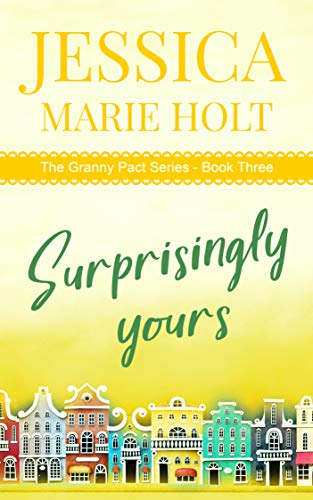 Image of the book Surprisingly Yours by Jessica Marie Holt.