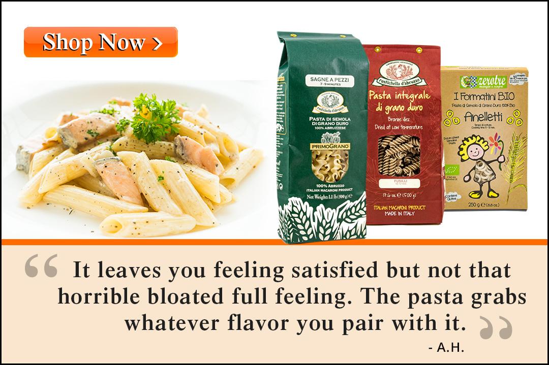 Great Tasting Authentic Italian Pasta