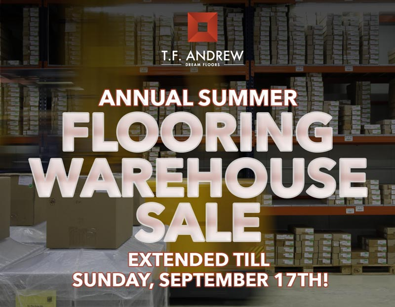 TF Andrew Flooring Sale Through Sunday September 17th