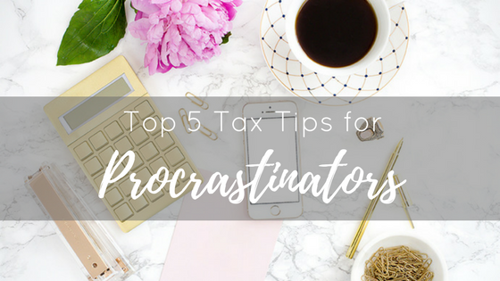 Marilyn Taylor, tax tips, procrastinators
