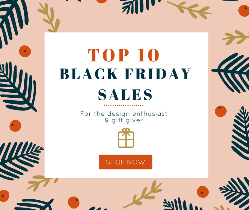 black friday, shopping, cyber week, cyber monday, small business saturday, top 10, roundup, interior design