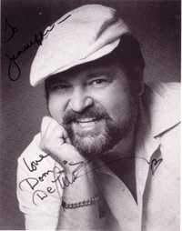 Dom DeLuise's wife is from NJ. I met Dom and Dolly Parton in Tennesse. Dyslexics make great actors and comedians.