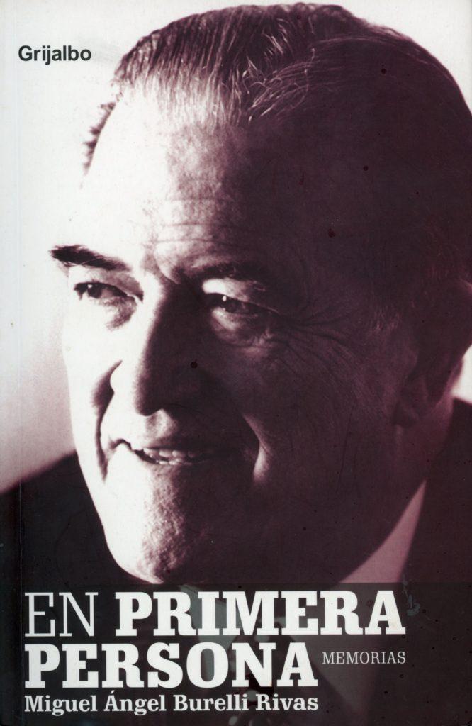 Memorias Miguel Ángel Burelli Rivas