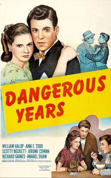 MOVIE MEMORIES: DANGEROUS YEARS