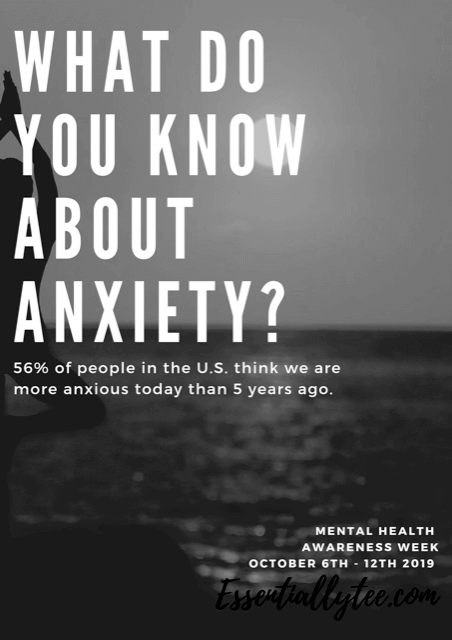 What do you know about anxiety?