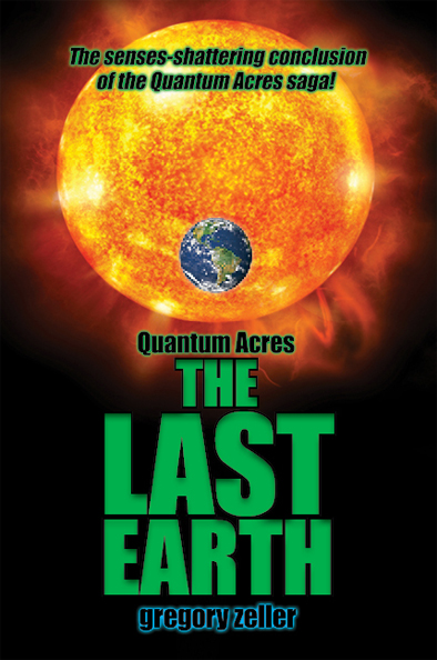 Last Earth by Greg Zeller book cover