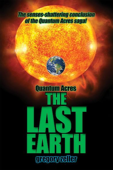 Last Earth by Greg Zeller book cover