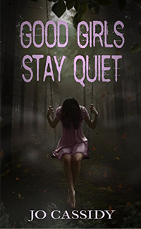 Good Girls Stay Quiet book cover